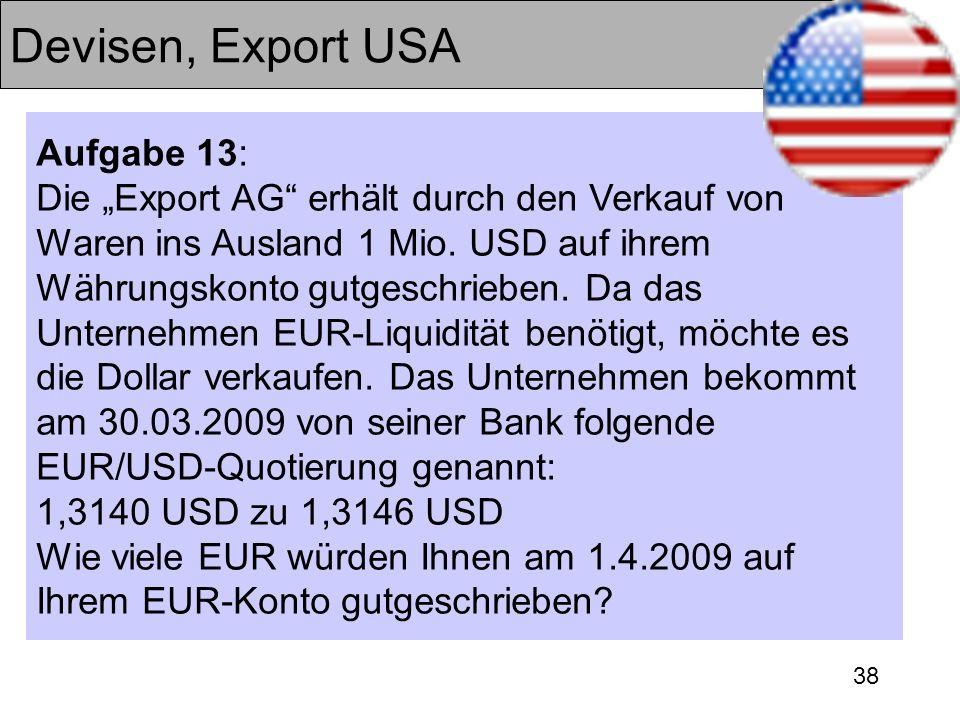 Devisen, Export USA