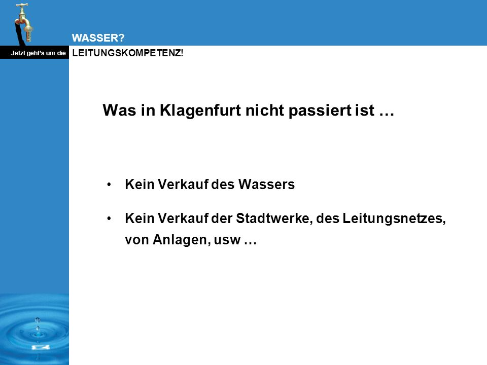 Was in Klagenfurt nicht passiert ist …
