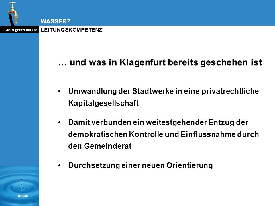 … und was in Klagenfurt bereits geschehen ist