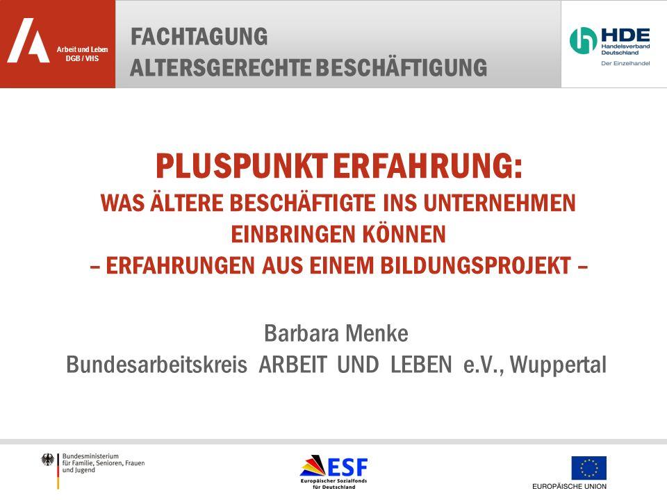 Barbara Menke Bundesarbeitskreis ARBEIT UND LEBEN e.V., Wuppertal