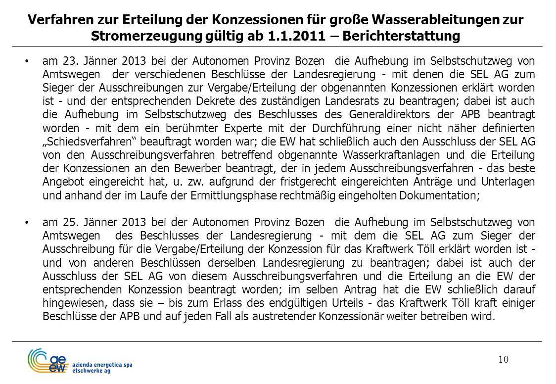 Verfahren zur Erteilung der Konzessionen für große Wasserableitungen zur Stromerzeugung gültig ab 1.1.2011 – Berichterstattung
