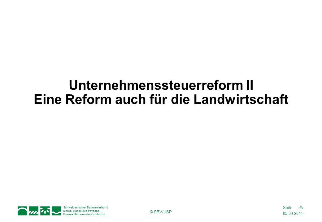 Unternehmenssteuerreform II Eine Reform auch für die Landwirtschaft