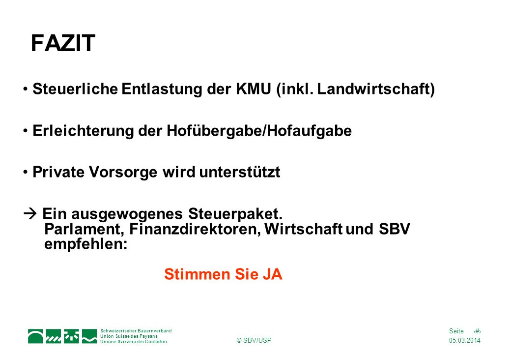 FAZIT Steuerliche Entlastung der KMU (inkl. Landwirtschaft)