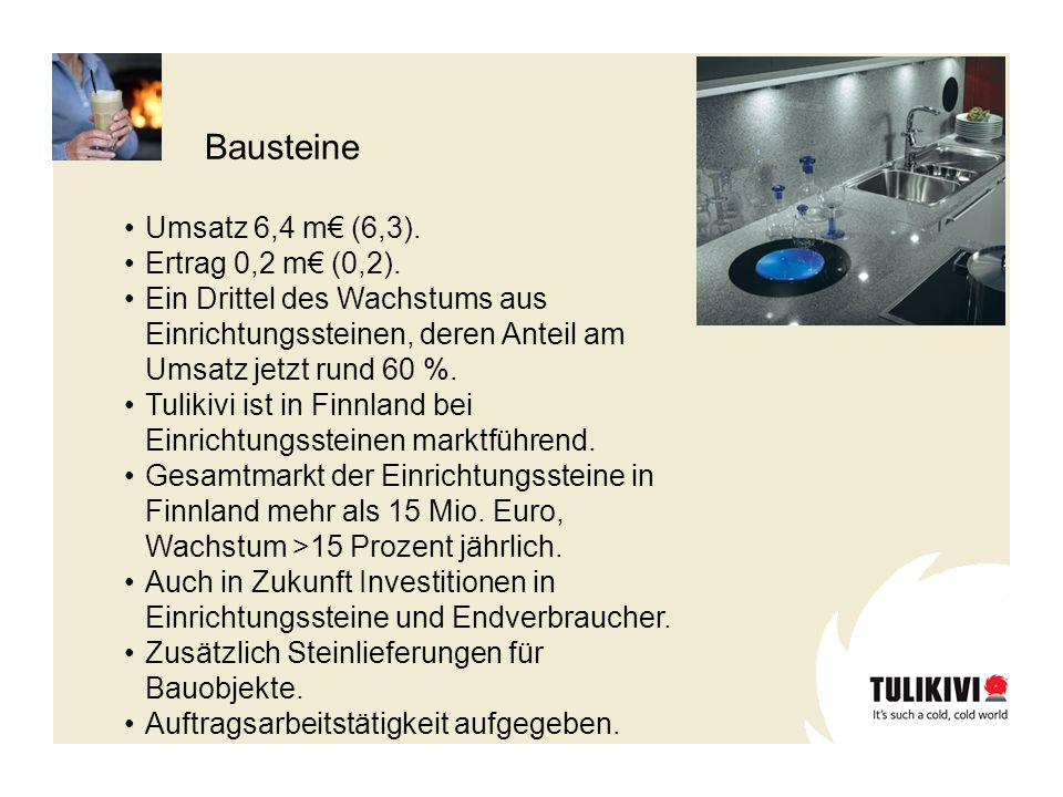 Bausteine Umsatz 6,4 m€ (6,3). Ertrag 0,2 m€ (0,2).