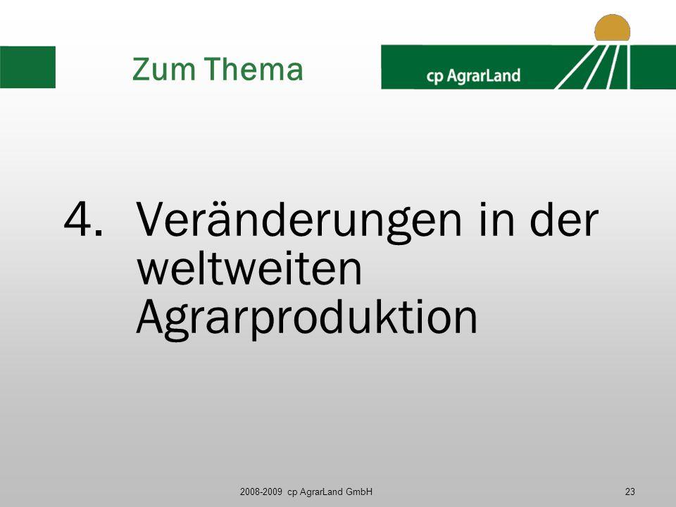Veränderungen in der weltweiten Agrarproduktion