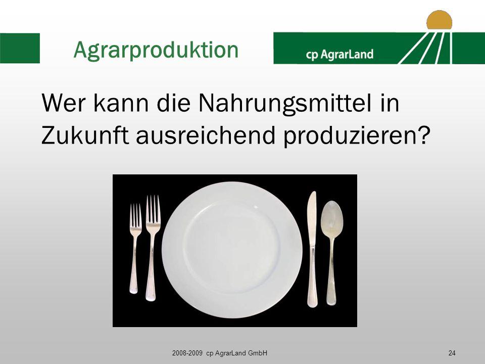 Wer kann die Nahrungsmittel in Zukunft ausreichend produzieren