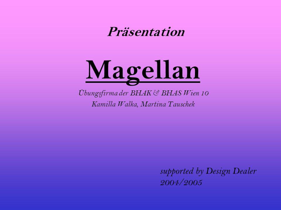 Magellan Präsentation supported by Design Dealer 2004/2005