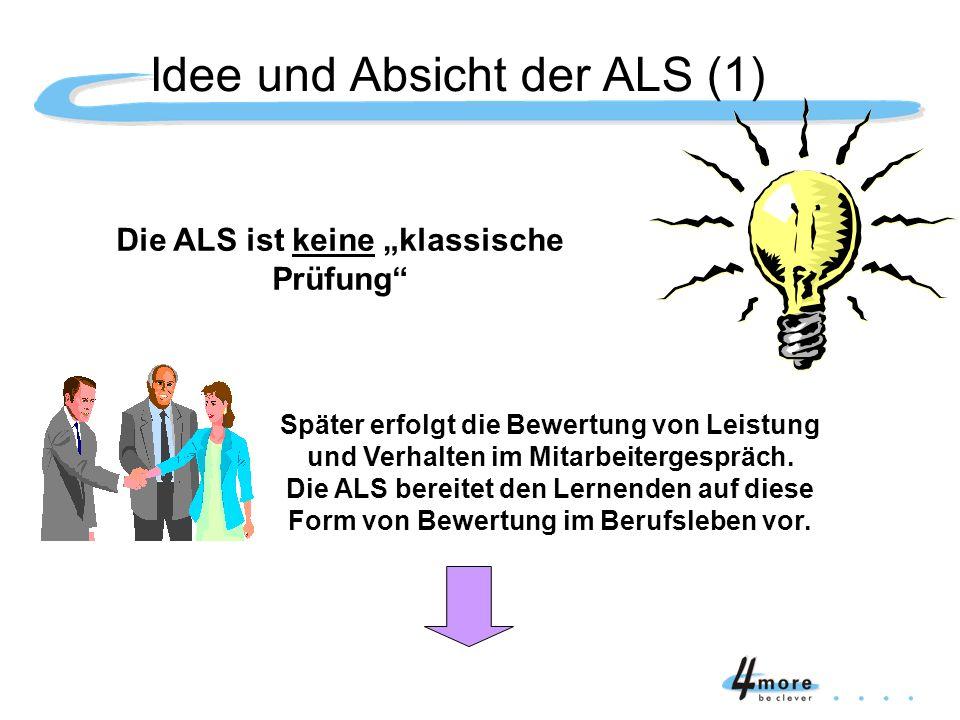 Idee und Absicht der ALS (1)