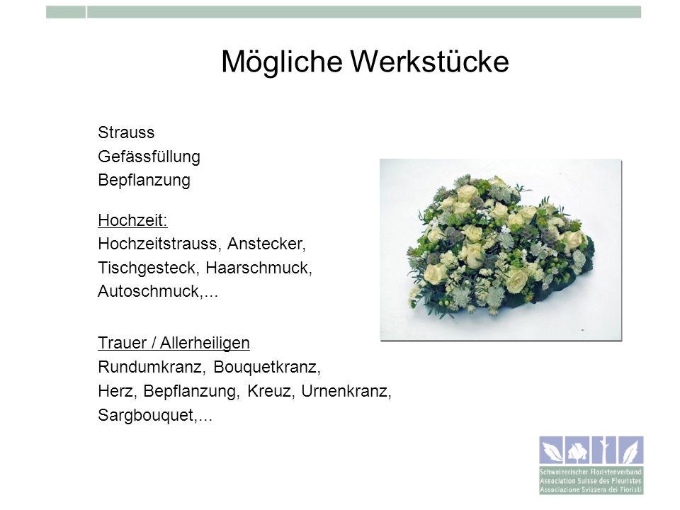 Mögliche Werkstücke Strauss Gefässfüllung Bepflanzung Hochzeit: