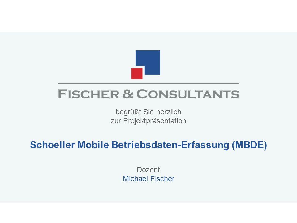 Schoeller Mobile Betriebsdaten-Erfassung (MBDE)
