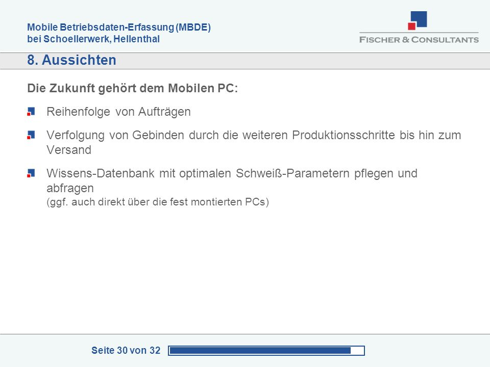 8. Aussichten Die Zukunft gehört dem Mobilen PC: