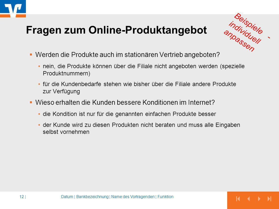 Fragen zum Online-Produktangebot