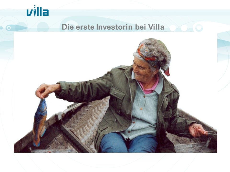 Die erste Investorin bei Villa