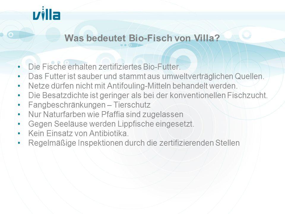 Was bedeutet Bio-Fisch von Villa