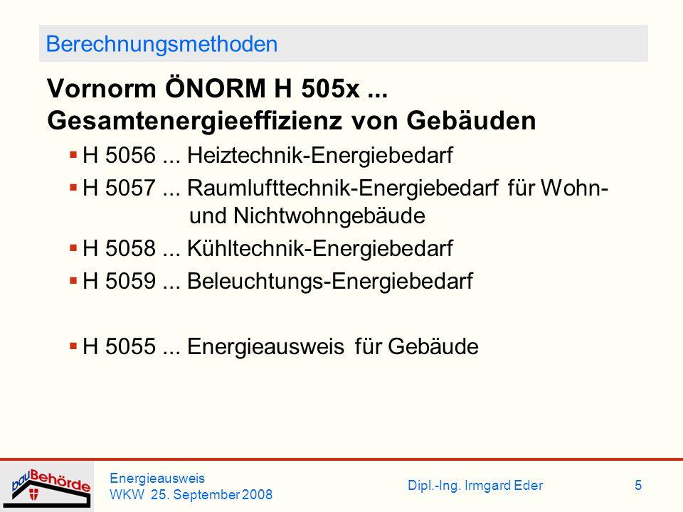 Vornorm ÖNORM H 505x ... Gesamtenergieeffizienz von Gebäuden