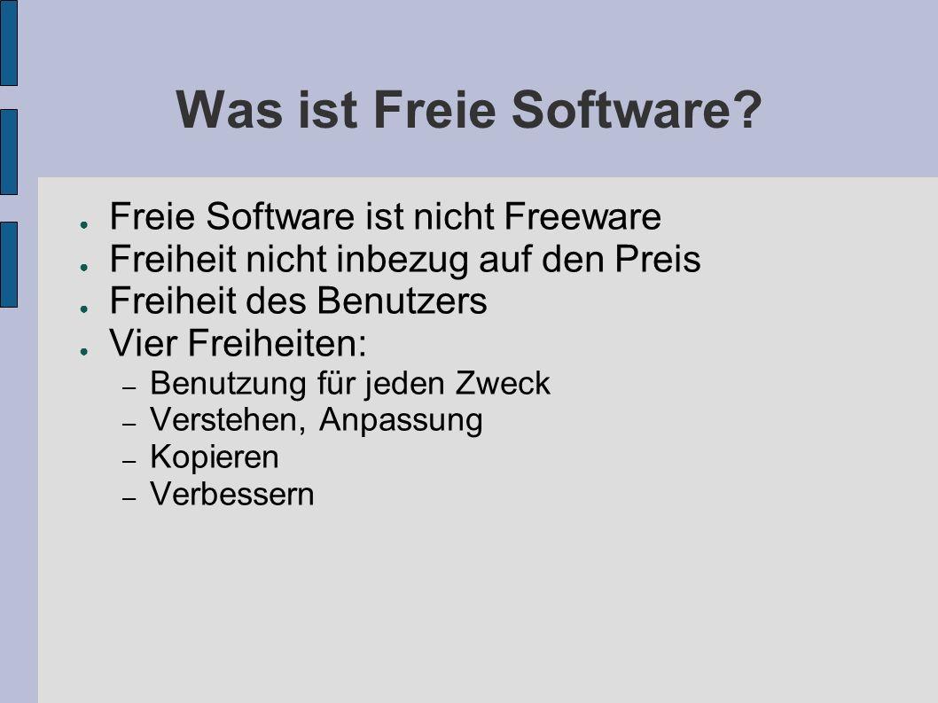 Was ist Freie Software Freie Software ist nicht Freeware