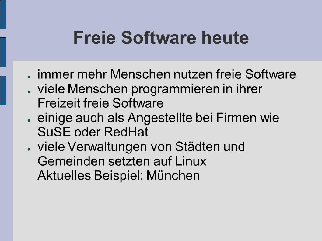 Freie Software heute immer mehr Menschen nutzen freie Software