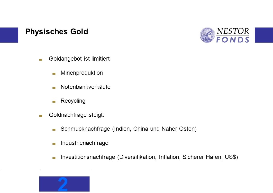 Physisches Gold Goldangebot ist limitiert Minenproduktion