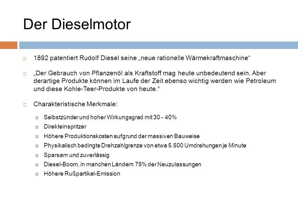 """Der Dieselmotor 1892 patentiert Rudolf Diesel seine """"neue rationelle Wärmekraftmaschine"""