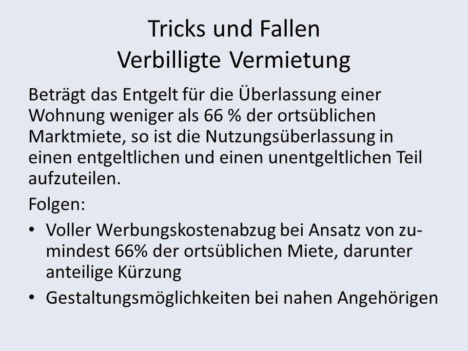 Tricks und Fallen Verbilligte Vermietung