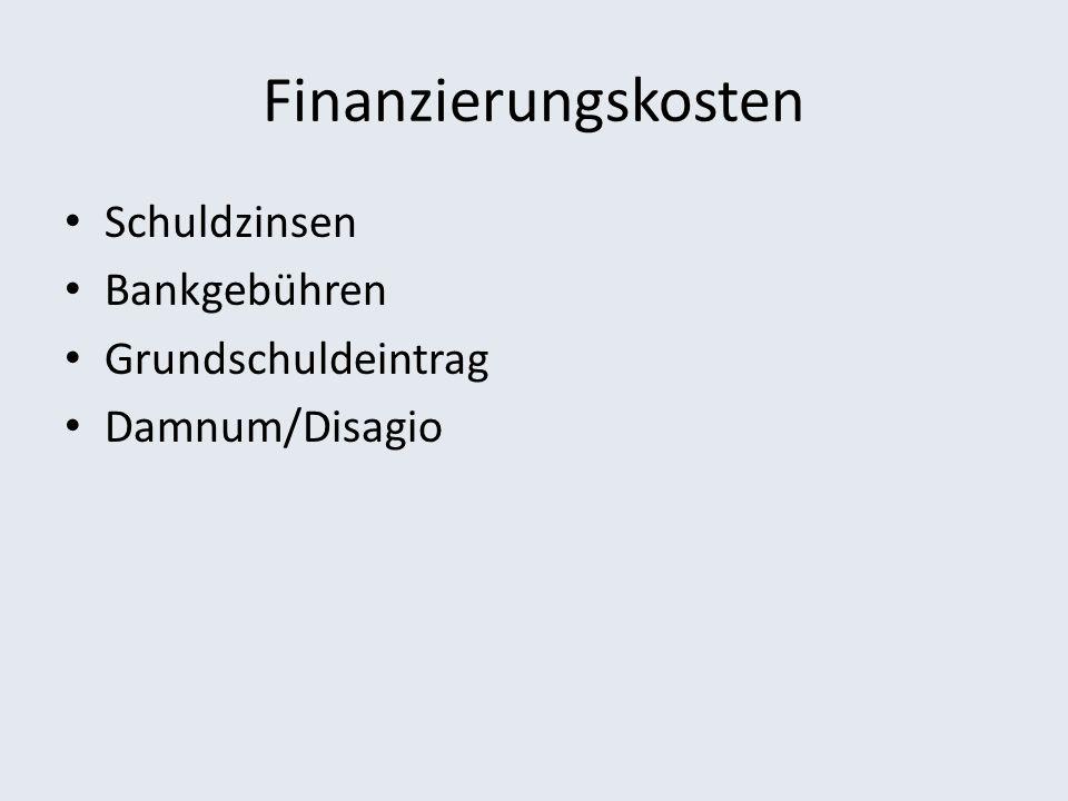 Finanzierungskosten Schuldzinsen Bankgebühren Grundschuldeintrag