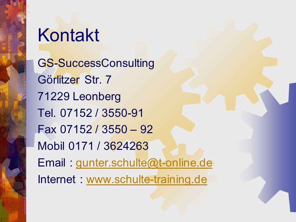 Kontakt GS-SuccessConsulting Görlitzer Str. 7 71229 Leonberg
