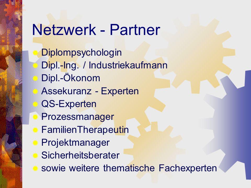 Netzwerk - Partner Diplompsychologin Dipl.-Ing. / Industriekaufmann