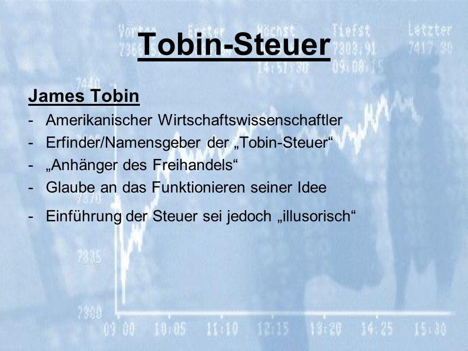 Tobin-Steuer James Tobin Amerikanischer Wirtschaftswissenschaftler