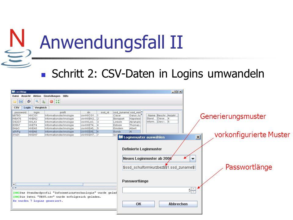 Anwendungsfall II Schritt 2: CSV-Daten in Logins umwandeln