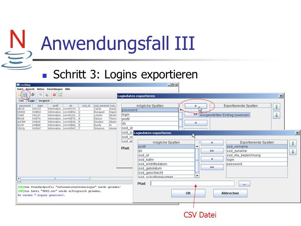 Anwendungsfall III Schritt 3: Logins exportieren CSV Datei