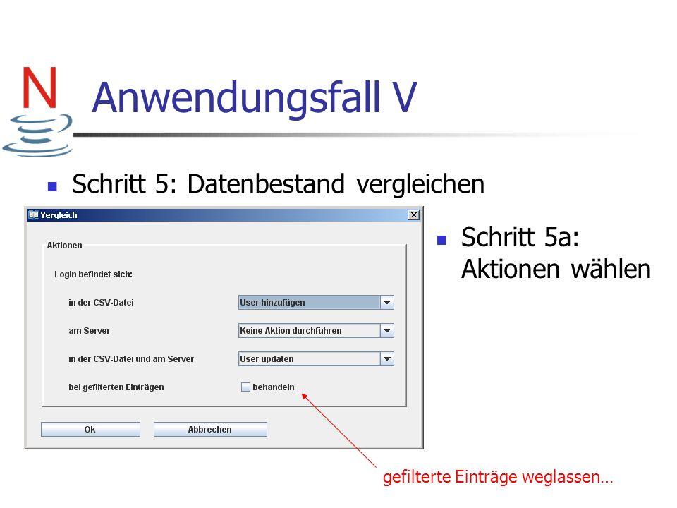 Anwendungsfall V Schritt 5: Datenbestand vergleichen