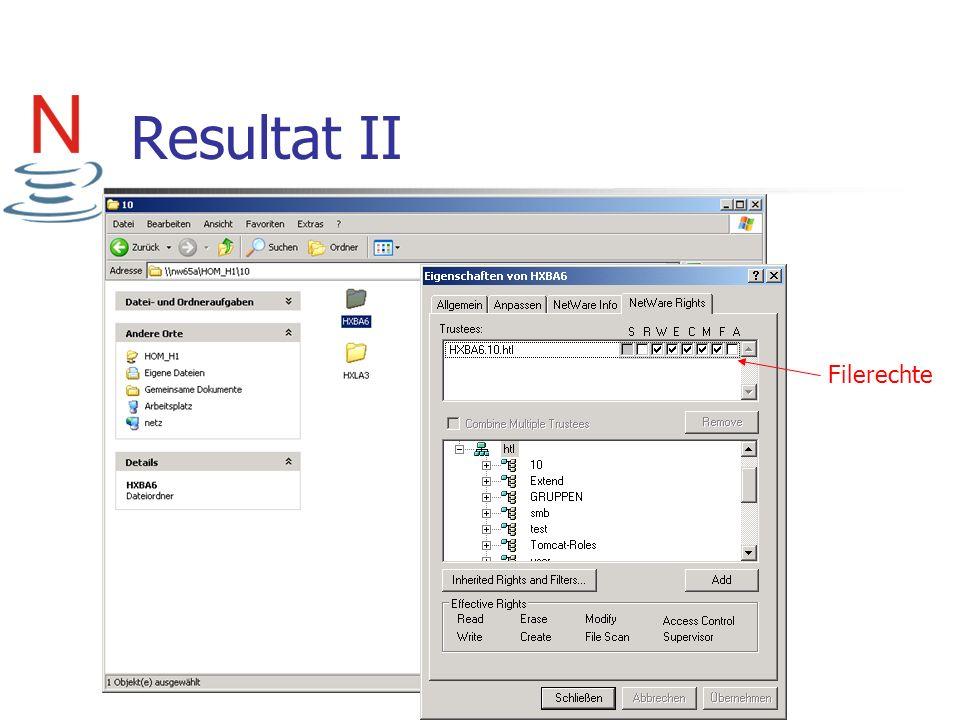 Resultat II Filerechte Serverpfad/Volume erwähnen Rechte mit Benutzer