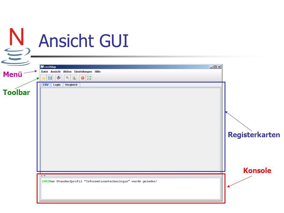 Ansicht GUI Menü Toolbar Registerkarten Konsole