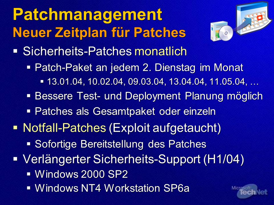 Patchmanagement Neuer Zeitplan für Patches