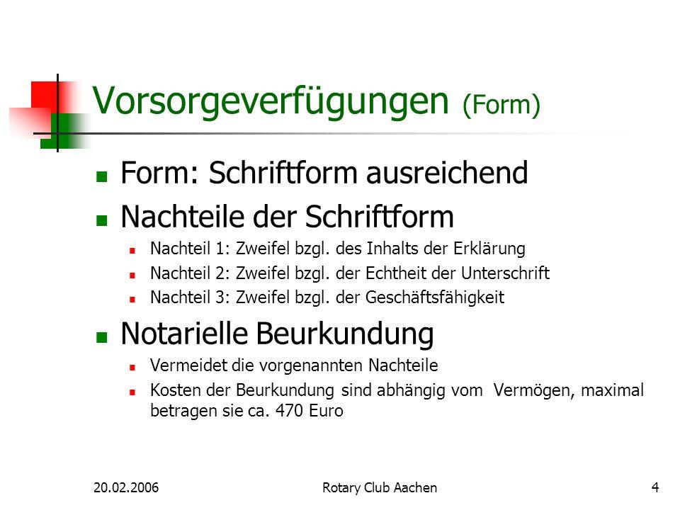 Vorsorgeverfügungen (Form)