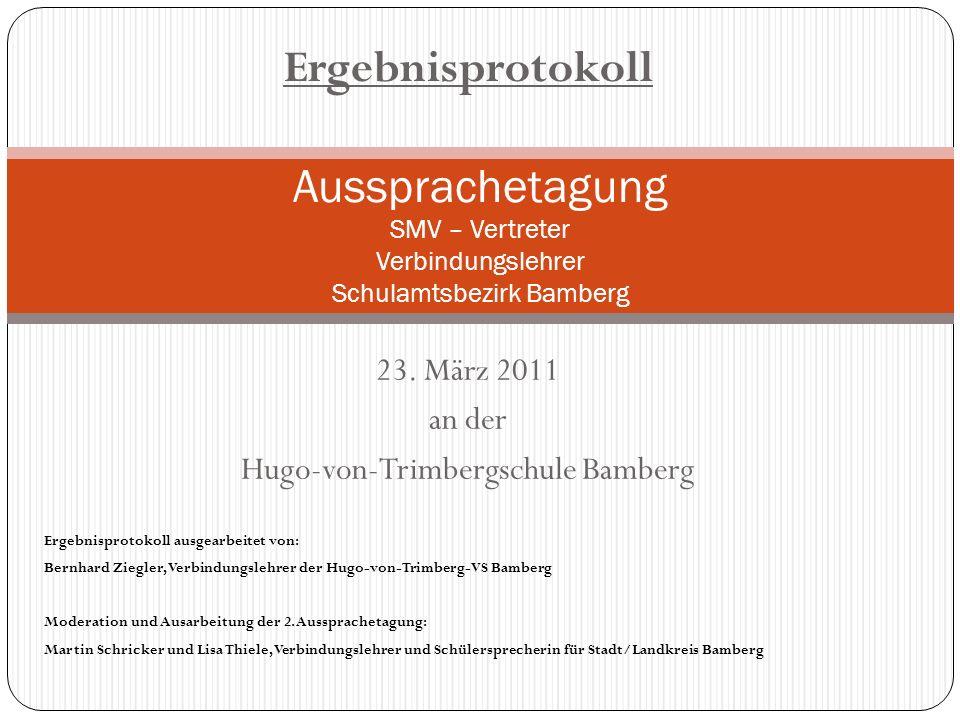 23. März 2011 an der Hugo-von-Trimbergschule Bamberg