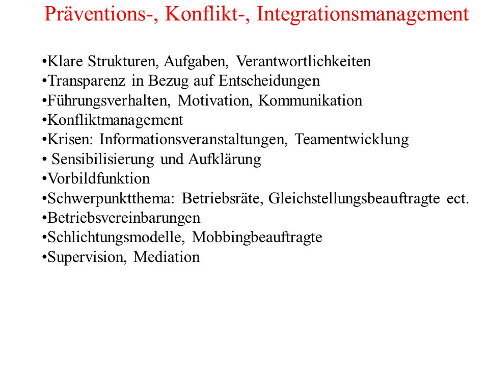 Präventions-, Konflikt-, Integrationsmanagement