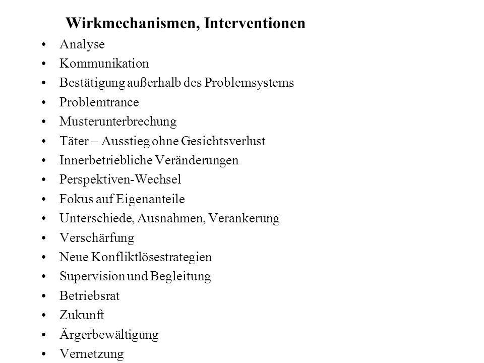 Wirkmechanismen, Interventionen