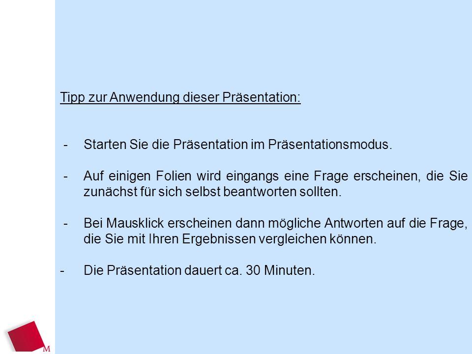 Tipp zur Anwendung dieser Präsentation: