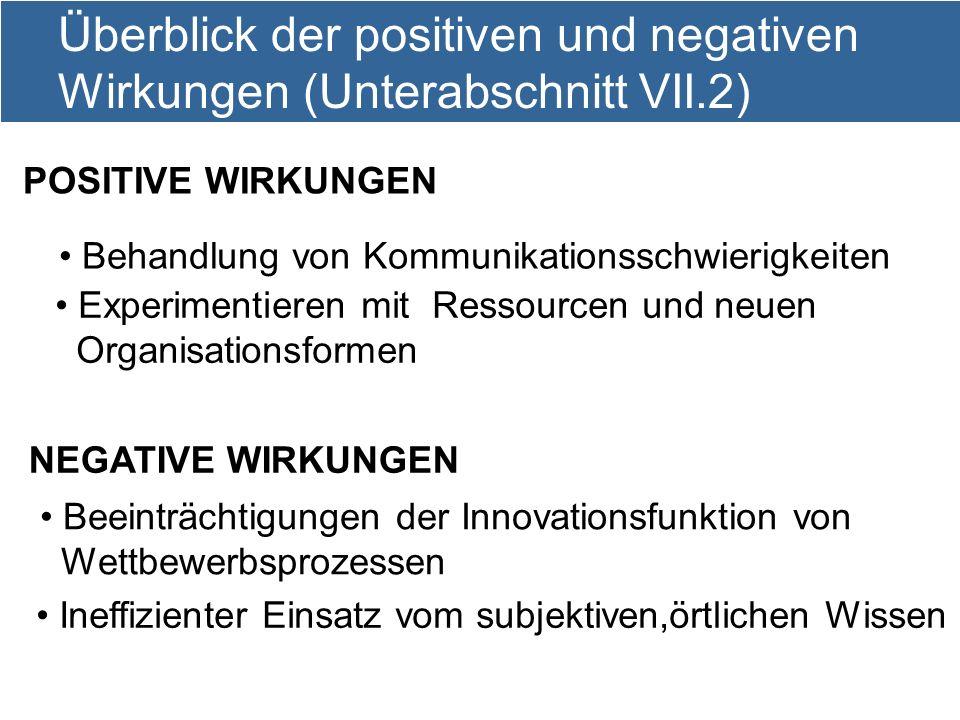 Überblick der positiven und negativen Wirkungen (Unterabschnitt VII.2)