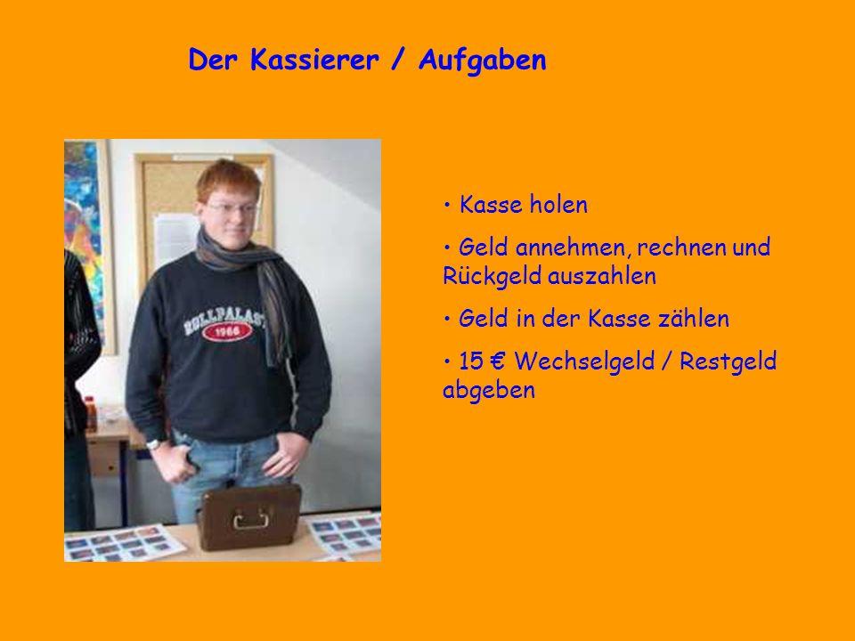 Der Kassierer / Aufgaben