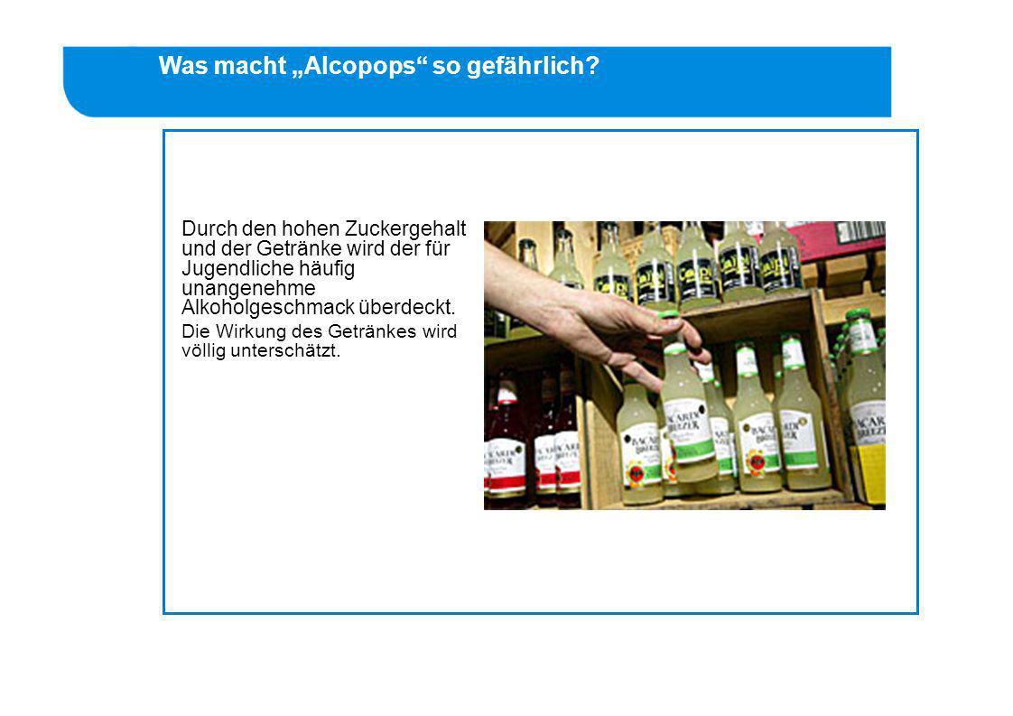 """Was macht """"Alcopops so gefährlich"""