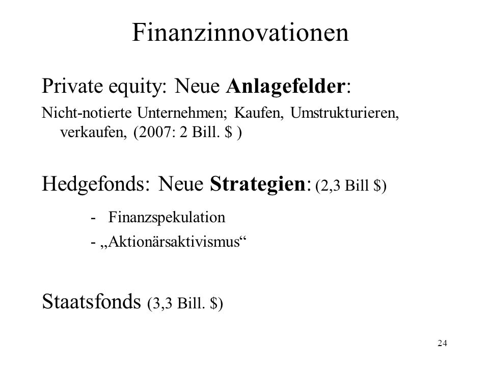 Finanzinnovationen Private equity: Neue Anlagefelder: