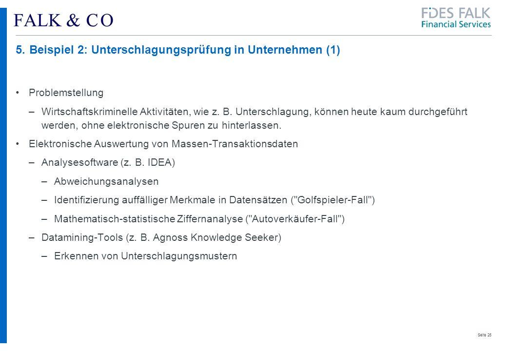 5. Beispiel 2: Unterschlagungsprüfung in Unternehmen (1)