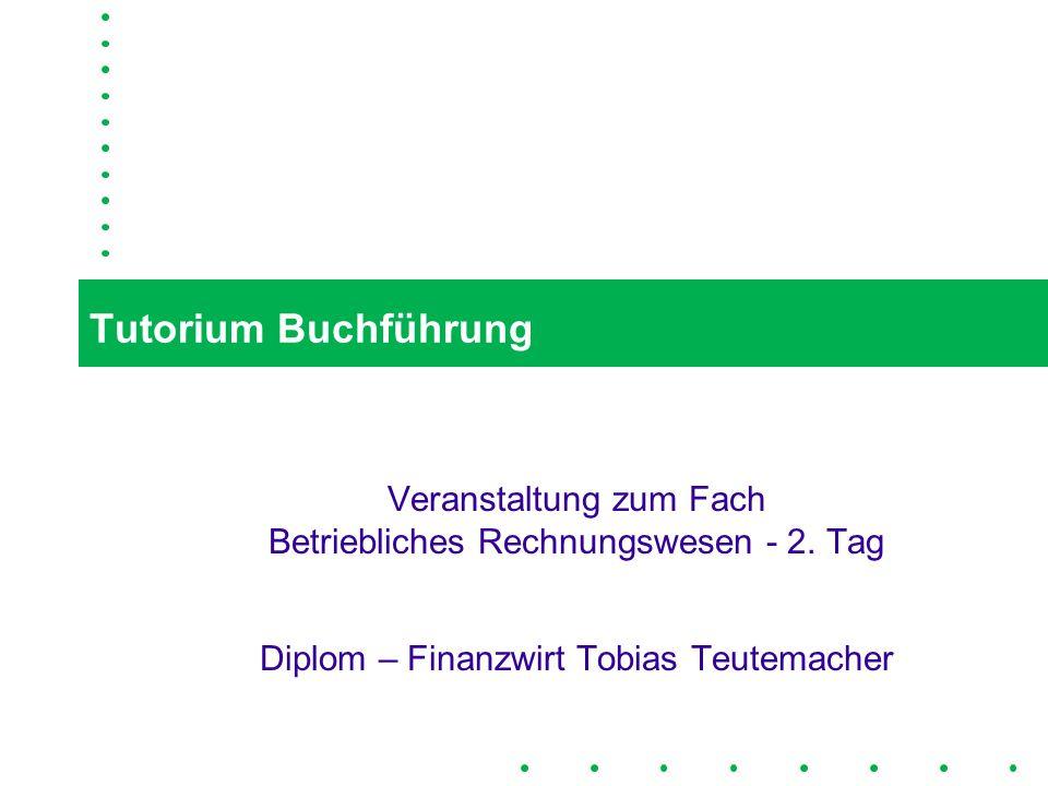Tutorium BuchführungVeranstaltung zum Fach Betriebliches Rechnungswesen - 2.
