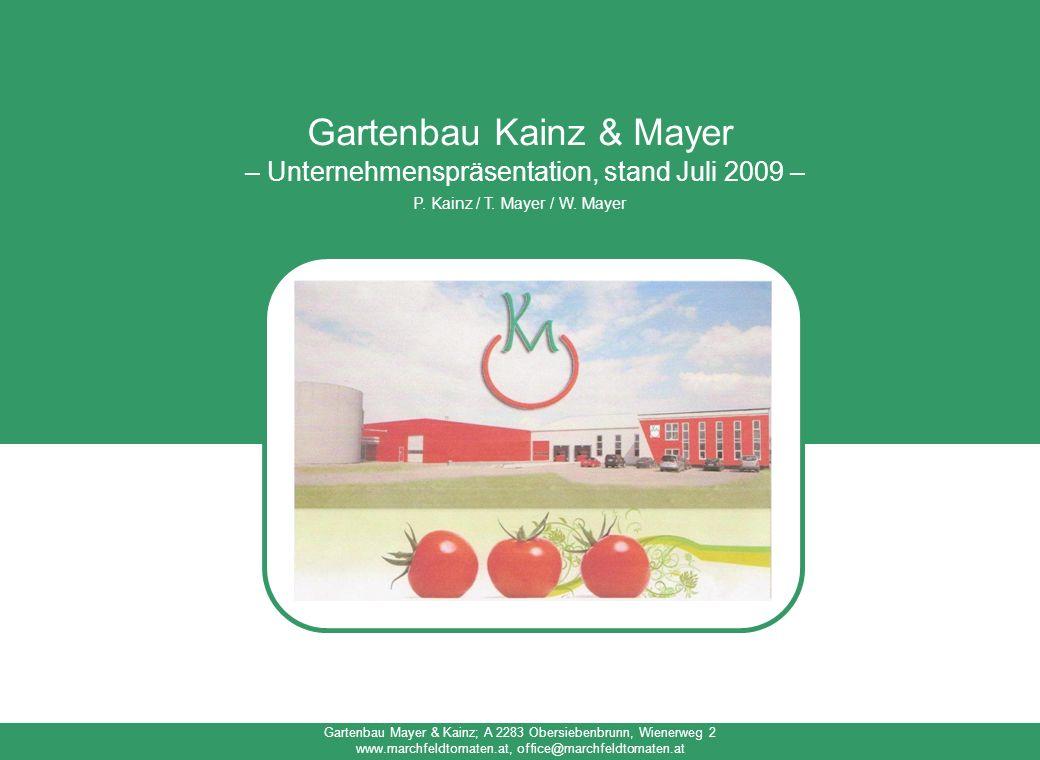 Gartenbau Kainz & Mayer – Unternehmenspräsentation, stand Juli 2009 –