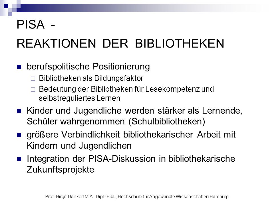 PISA - REAKTIONEN DER BIBLIOTHEKEN