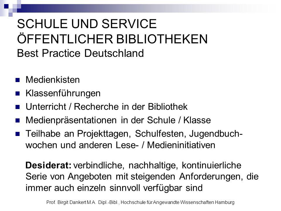 SCHULE UND SERVICE ÖFFENTLICHER BIBLIOTHEKEN Best Practice Deutschland
