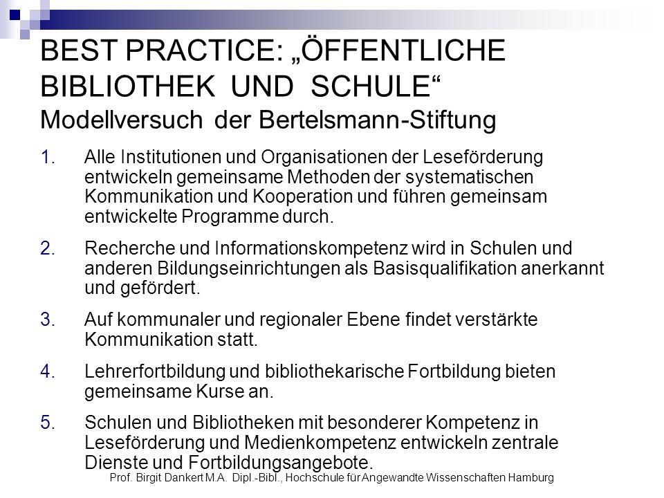 """BEST PRACTICE: """"ÖFFENTLICHE BIBLIOTHEK UND SCHULE Modellversuch der Bertelsmann-Stiftung"""