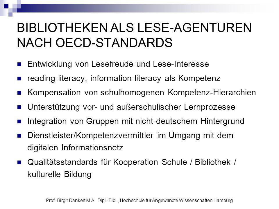 BIBLIOTHEKEN ALS LESE-AGENTUREN NACH OECD-STANDARDS